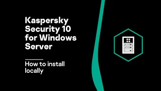 Kaspersky Security 10 for Windows Server thumb