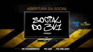 Baixar 🔴 Abertura Para Festa [FUNK] [2016] - Músicas: MC G15 | MC DELANO | MC MANEIRINHO