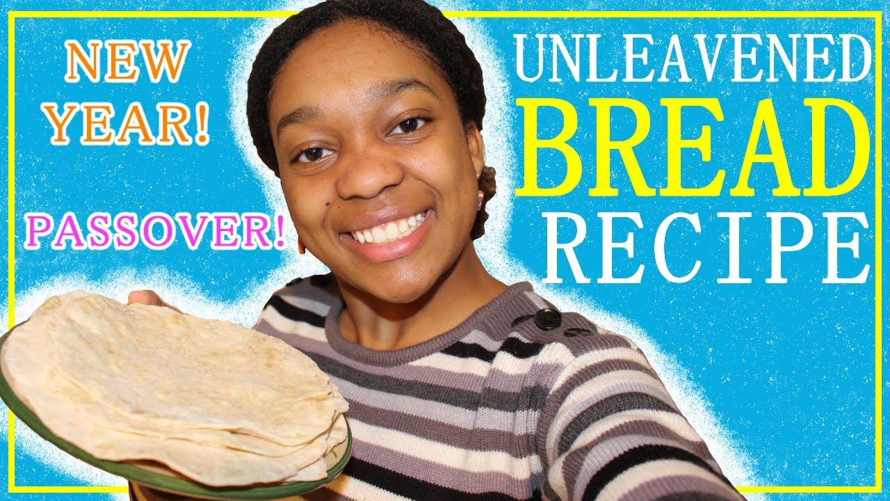 Quick & Easy UNLEAVENED BREAD Recipe