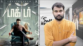 DOCTOR Review | DOCTOR Movie Review | Sivakarthikeyan | Nelson Dilipkumar | Anirudh | Selfie Review
