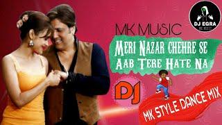 Meri Nazar Chehre Se Aab Tere Hatena    Joru Ka Gulam    Govinda,Twinkle Khanna   MK Style Dance Mix