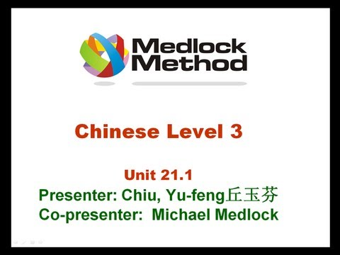 Download Medlock Chinese Unit 21.1 Pre-intermediate Chinese