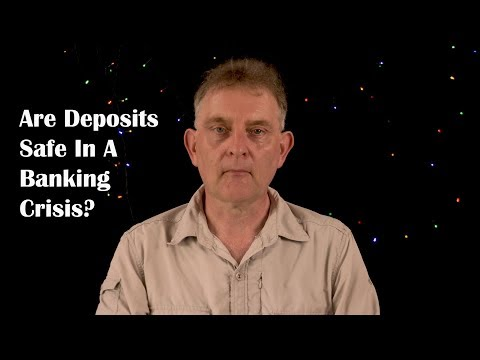 Are Bank Deposits Safe In A Financial Crisis