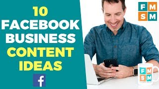 Facebook Business Content Ideas (With Examples)