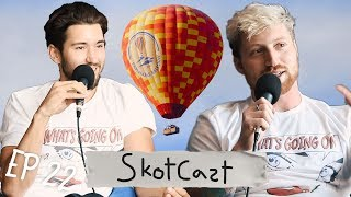 Jeff and Scott Ride Hot Air Balloons | Skotcast Ep. 22