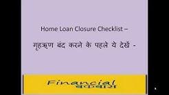 Home Loan Closure Checklist in Hindi