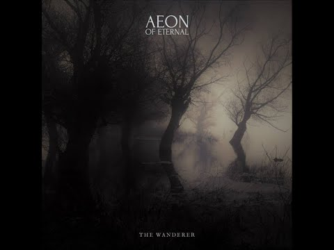 Aeon of  Eternal - The Wanderer - Video Review