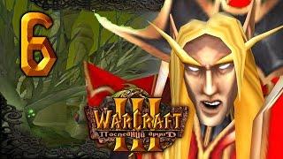 #6 МАКСИМАЛЬНАЯ МЕСТЬ! [Закат Луносвета] - Warcraft 3 Последний Друид прохождение