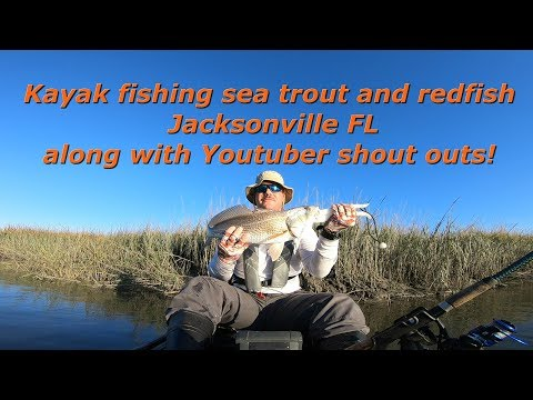 Kayak Fishing Sea Trout And Redfish Jacksonville FL Along With Youtuber Shout Outs!