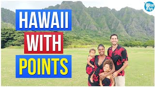 5 Best Ways To Fly To Hawaii With Points + Miles