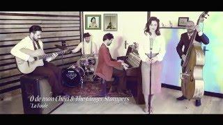"""""""La Foule"""" - Ô de mon Chéri & The Ginger Stompers"""