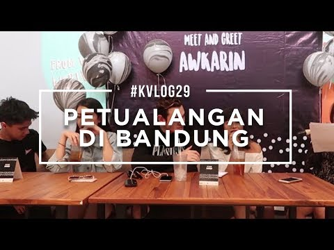 #KVLOG29 - PETUALANGAN DI BANDUNG BERSAMA SHANNON, DIMAS DAN RIFKY (MNG BANDUNG)