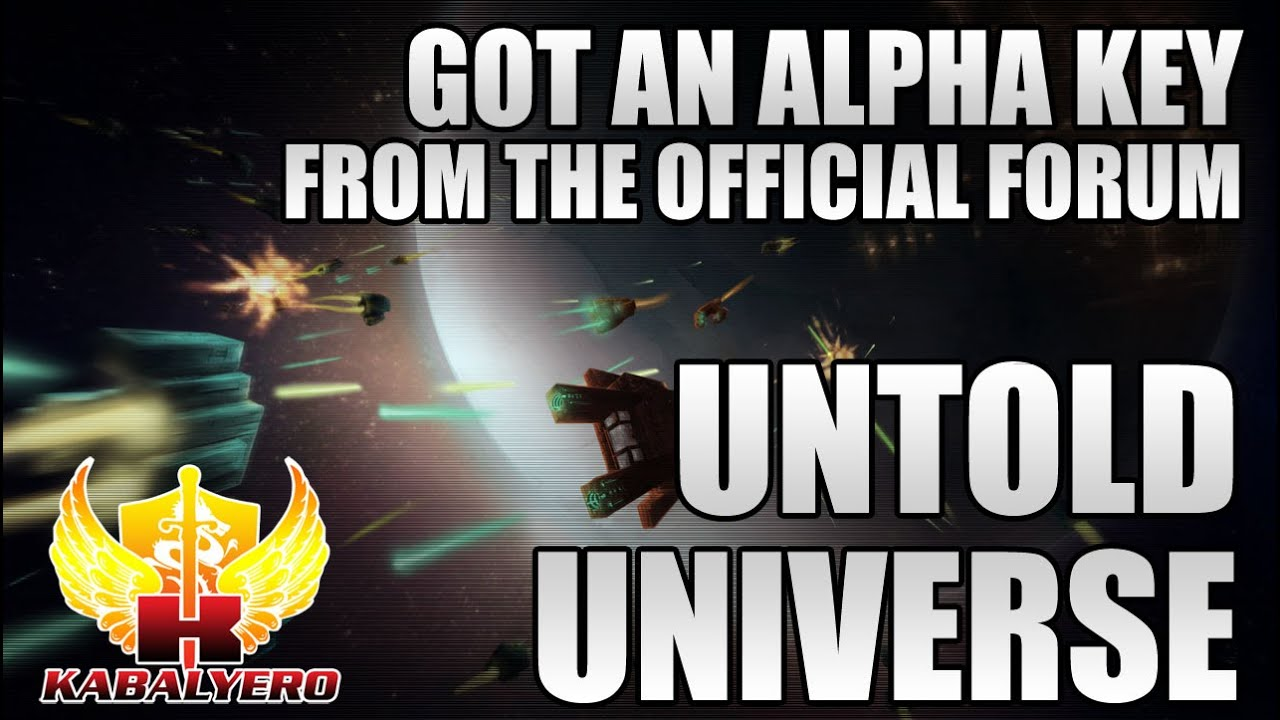 Untold Universe Alpha, Got An Alpha Key