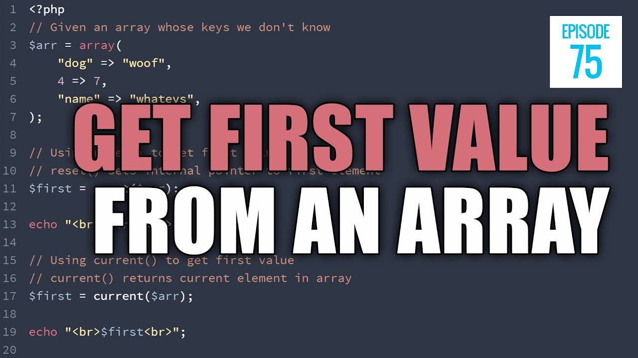 JMS075: How to Get the First Value In An Array Using PHP When You Don't Know the Keys