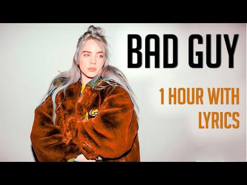 Bad Guy- Billie Eilish 1 Hora   1 Hour Loop (With Lyrics)