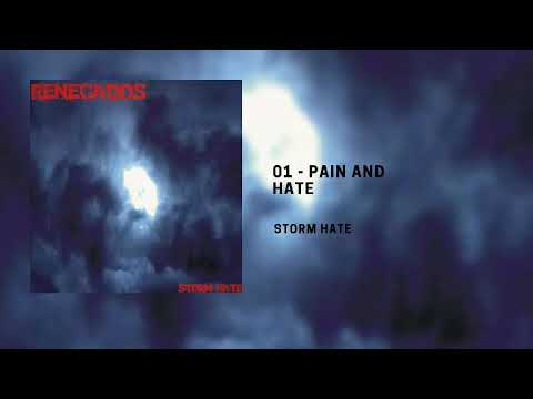 1. Renegados - Pain and hate