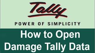 How to Open Damage tally data ? Apane tally Data error ko kaise fixed karte hain?
