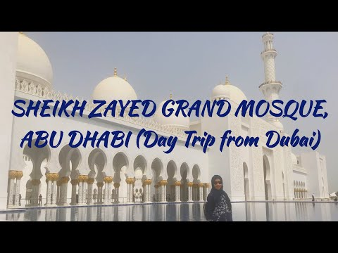 A Filipina Girl visited Sheikh Zayed Grand Mosque, Abu Dhabi (Day Trip from Dubai)