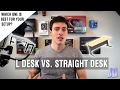 What Desk is Best for Your Setup? L Desk VS Straight Desk - Setup Guide