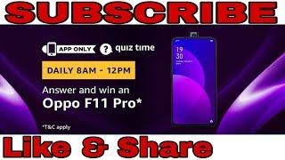 Amazon Quiz Answers | Win Oppo F11 Pro | 25 April