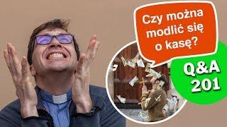 Czy można modlić się o kasę? [Q&A#201] Remigiusz Recław SJ