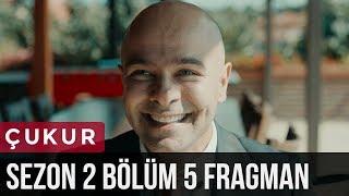 Çukur 2.Sezon 5.Bölüm Fragman