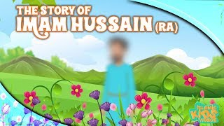 Family Of Prophet Muhammad (SAW) Stories | Imam Hussain (RA) | Quran Stories