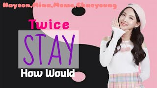 How would Twice Sing Blacpink - Stay