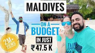 MALDIVES TOUR PLAN and BUDGET | Trip Cost Breakup from INDIA | 5D4N in Rs.47.5K incl. LUXURY Resort!