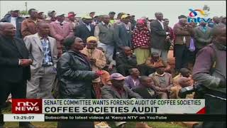 Senate committee on agriculture, wants forensic audit of all coffee societies