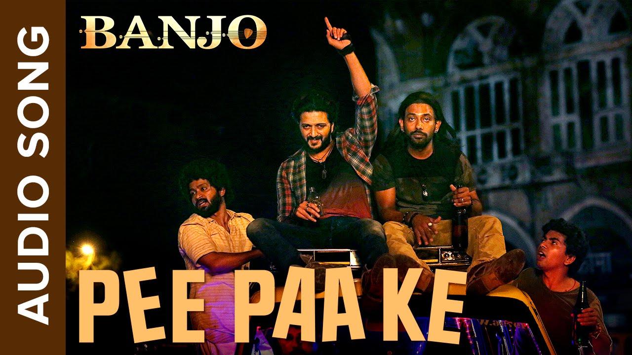 पी पा के Pee Paa Ke Lyrics – Banjo | 2016, Amitabh Bhattacharya, Nargis Fakhri, Ritesh Deshmukh, Vishal-Shekhar, Lyrics | Lyrics in Hindi