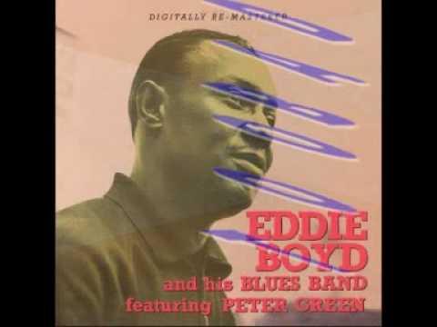 EDDIE BOYD - PETER GREEN  -  Too Bad