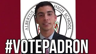 Vote For Michael Padron:. Albertus Magnus Student Body President 2015