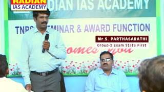 Radian IAS ACADEMY Student -Parthasarathy-TNPSC Group 2 Exam-2013 Exam state first- Seminar-PART 1