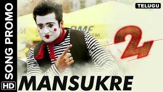 Download Hindi Video Songs - Manasuke Song Promo   24 Telugu Movie