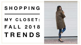 Fall 2018 Trend Series: How I Shop my Closet for Fall Trends | Slow Fashion | Minimalism