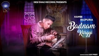 Badnam Kar Gyi || Kambi || Sukhe Muzical Doctorz || Latest Song 2019 || Desi Swag Records