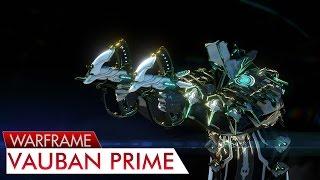 Warframe: Vauban Prime