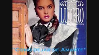 """Lucero """"Como Dejar De Amarte"""""""