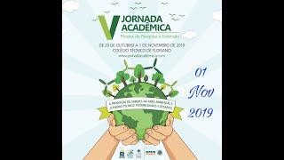 V Jornada Acadêmica - 01/11/2019 (Quarto e Último Dia)