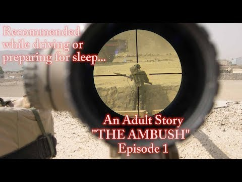 Stories For Adults  The Ambush  Episode 1