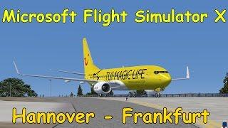 Microsoft Flight Simulator X | Hannover - Frankfurt [Boeing 737] Livestreamaufzeichnung | Liongamer1