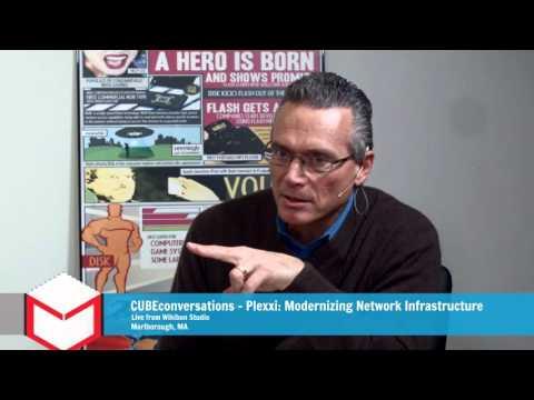 #CUBEconversations - Plexxi: Modernizing Network Infrastructure