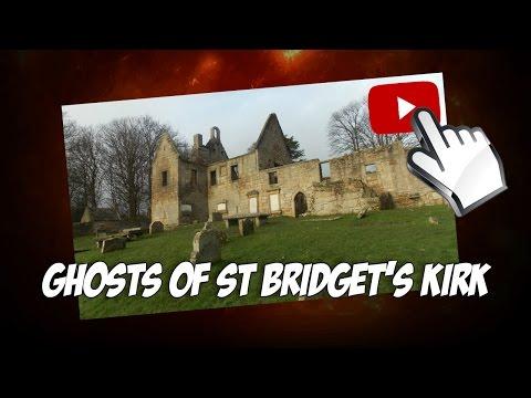Ghosts 2015: St Bridget's Kirk in Fife