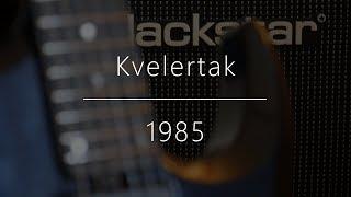 Kvelertak-1985 (guitar cover)
