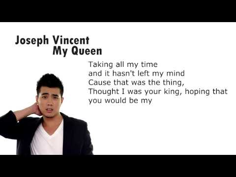 Joseph Vincent - My Queen (Lyrics Video)