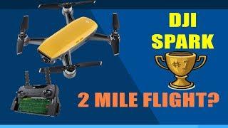 DJI Spark - How far can it go? 2 miles?