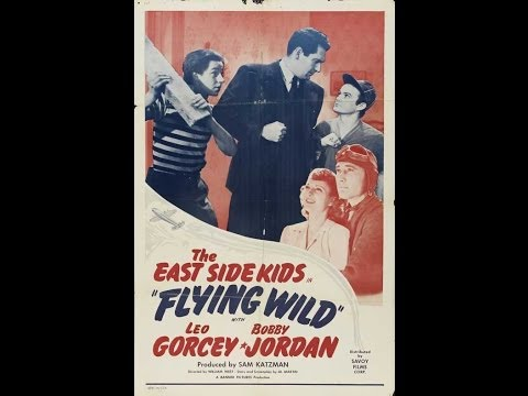 Watch Movies Free : Flying Wild (1941) Comedy Drama starring East Side Kids