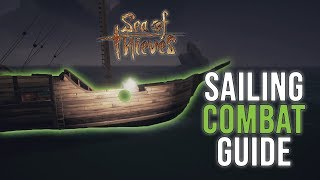 Sea of Thieves Sailing Combat Guide