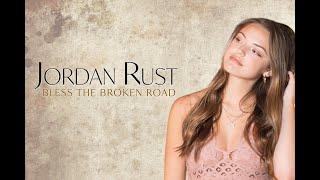 Rascal Flatts - Bless the Broken Road - (Jordan Rust Cover) Video